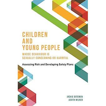Children and Young People Whose Behaviour is Sexually Concerning or H