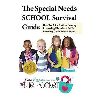 The Special Needs School Survival Guide - Handbook for Autism - Sensor