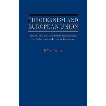 Europeanisme en emoties van de Europese Unie - belangen- en systemische Int