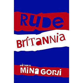 Rude Britannia von Mina Gorji - 9780415382779 Buch