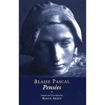 Pensees by Blaise Pascal - Roger Ariew - Roger Ariew - 9780872207172