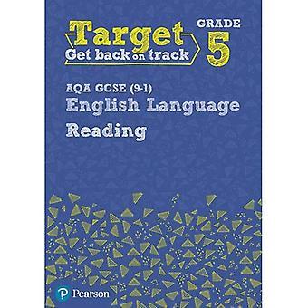 Zielgruppe Klasse 5 lesen AQA GCSE (9-1) englischer Sprache Arbeitsmappe: Ziel Grade 5 Lesung AQA GCSE (9-1) englischer Sprache Arbeitsmappe - Intervention Englisch