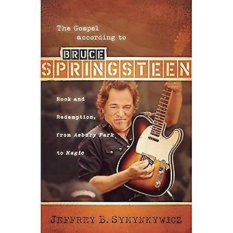 Evangeliet etter Bruce Springsteen: Rock og forløsning, fra Asbury Park til magi (Gospel ifølge...)