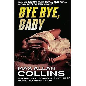 Bye Bye, Baby (Nathan Heller)