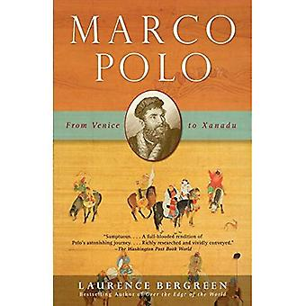 Marco Polo: From Venice to Xanadu (Vintage)