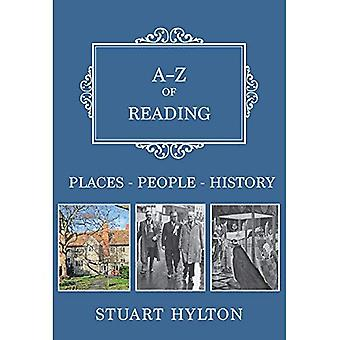 A-Z of Reading: Places-People-History (A-Z)