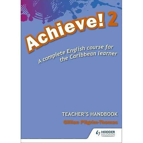 Achieve! Teacher Handbook 2: An English course for the Caribbean  Learner