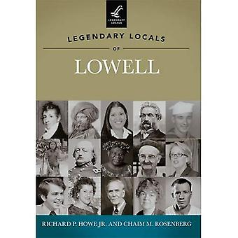 Legendary Locals of Lowell