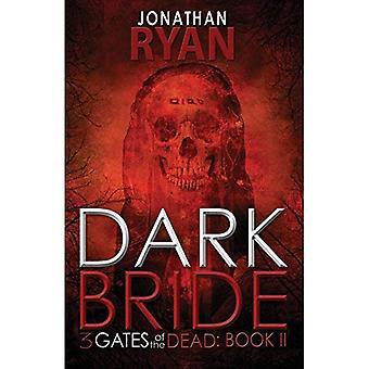 Dark Bride (3 Gates of the Dead)