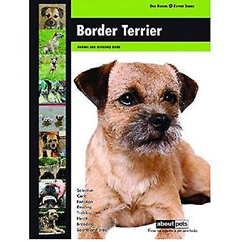 Border Terriër: Hondenras Expert serie