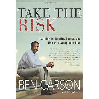 Het risico nemen: leren om te identificeren, kiezen, en leven met aanvaardbaar risico