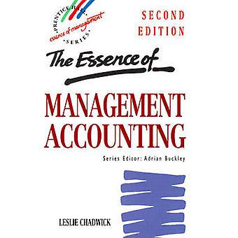 Essence Management Accounting by Chadwick & Leslie