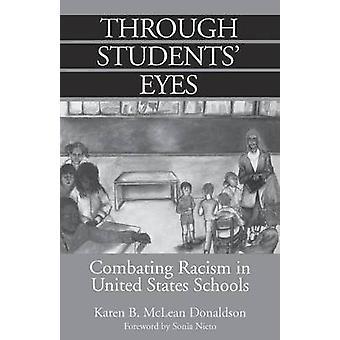 Door studenten ogen bestrijding van racisme in de Verenigde Staten scholen door Donaldson & Karen