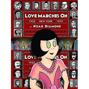 Love Marches On by Diamond & Noah