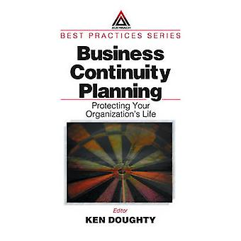 Business Continuity Planning by Doughty & Ken