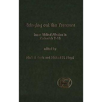 Bringe ut skatten indre bibelsk allusjon i Sakarja 914 av Boda & merke J.