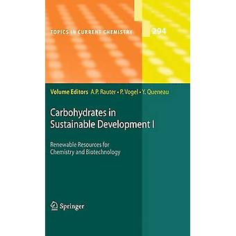 Carboidrati nello sviluppo sostenibile I di Rauter & Amlia P.