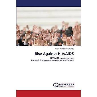 Rise Against HIVAIDS Nandasaba Kundu Amos