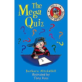 The Mega Quiz by Barbara Mitchelhill - 9781783446711 Book