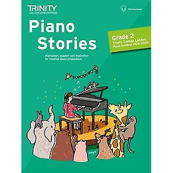 Piano Stories Grade 2 2018 2020 by Piano Stories Grade 2 2018 2020 -