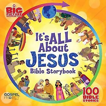 It's All About Jesus Bible Storybook (Padded) - 100 Bible Stories by H