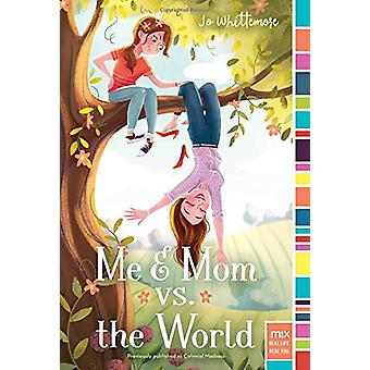 Me & Mom vs. the World by Jo Whittemore - 9781481405096 Book