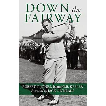 Down the Fairway by Down the Fairway - 9781493036998 Book