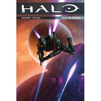 Halo - Fall of Reach by Brian Reed - Felix Ruiz - Val Staples - 978150
