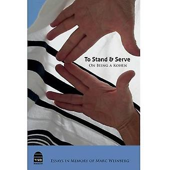 To Stand and Serve by Dan Miron - Koren Publisher Jerusalem - Aviad T