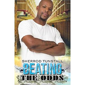 Beating The Odds by Sherrod Tunstall - 9781622865734 Book