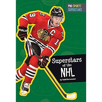 Superstars of the NHL by Todd Kortemeier - 9781681521039 Book