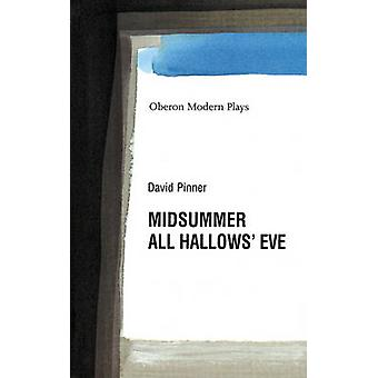 All Hallows' Eve - AND Midsummer by David Pinner - 9781840023367 Book