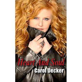 Heart and Soul - The Carol Decker Autobiography - 9781910469002 Book