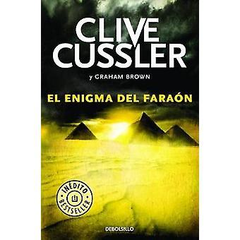 El Enigma del Faraon / The Pharaoh's Secret by Clive Cussler - 978846