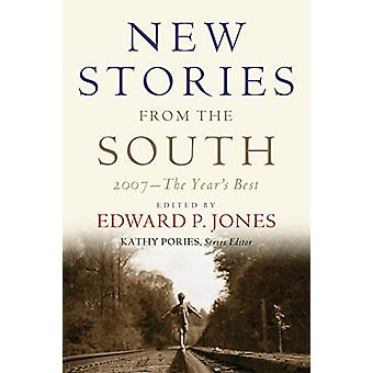 New Stories from the South - The Year's Best - 2007 by Allan Gurganus