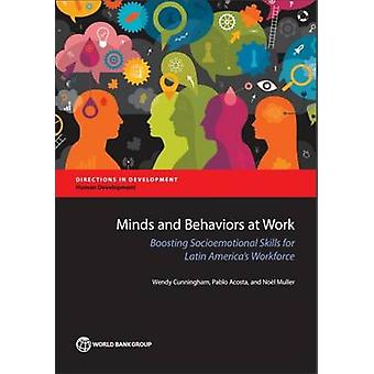 Esprits et les comportements au travail - enrichir les compétences socio-affectives pour l'Amérique latine
