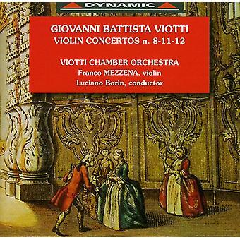 G.B. Viotti - Viotti: Violin Concertos Nos. 8-11, 12 [CD] USA import