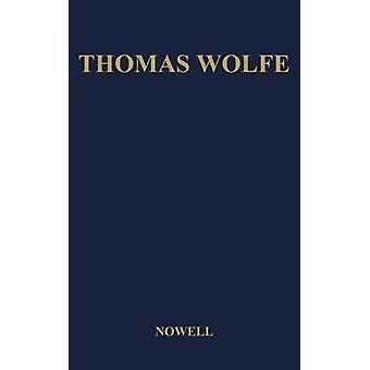 Thomas Wolfe Una biografía de Nowell & Elizabeth