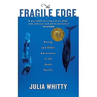 De fragiele rand: duiken en andere avonturen in de Stille Zuidzee