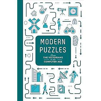 Modern Puzzles From The Victorians to the Computer Age by Tim Dedopulos
