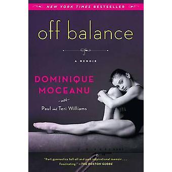 Off Balance by Dominique Moceanu - Teri Williams - 9781451608663 Book