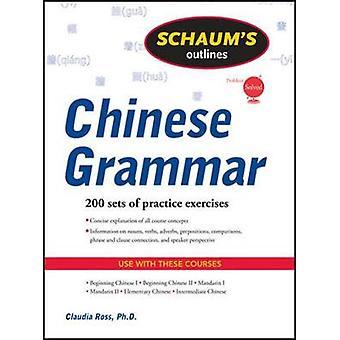 Esquema de Schaums de la gramática china por Claudia Ross