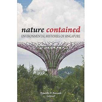 Nature Contained: Environmental Histories of Singapore