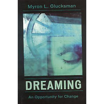 Dreaming by Myron L. Glucksman