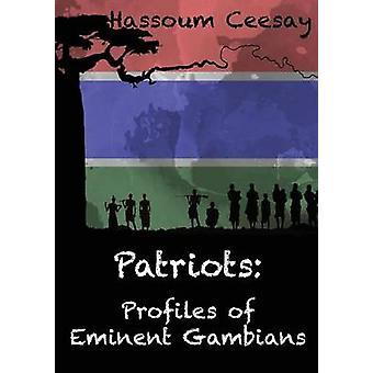 Patriots Profiles of Eminent Gambians door Ceesay & Hassoum