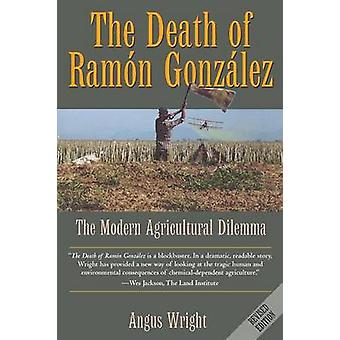 Død Ramon Gonzalez - moderne landbruket Dilemma - revidere
