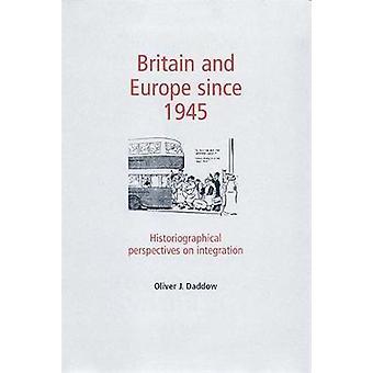 بريطانيا وأوروبا منذ عام 1945 من قبل أوليفر دادو