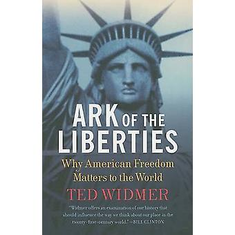 Ark of the Liberties America and the World by Widmer & Ted