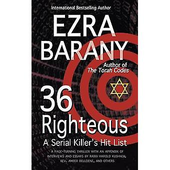 36 Righteous A Serial Killers Hit List by Barany & Ezra