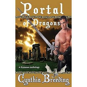 Portal of Dragons by Breeding & Cynthia